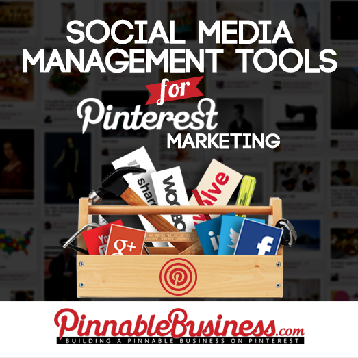 The Lucky 7 Social Media Management Tools for Pinterest Marketing
