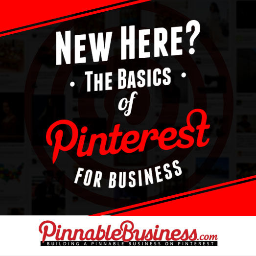 New Here: Pinterest Basics