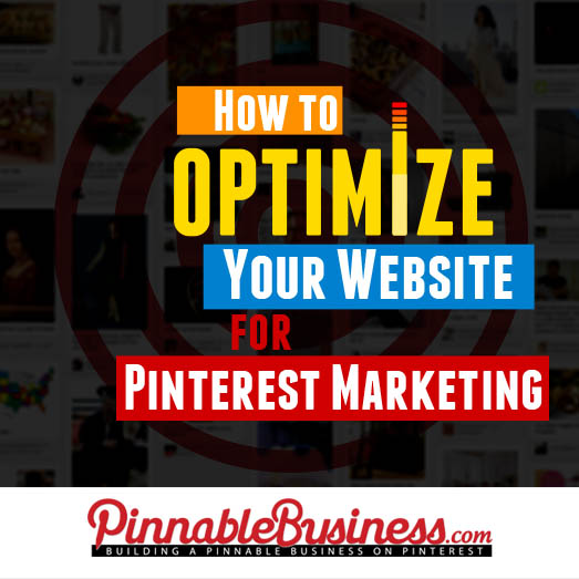 How to Optimize Your Website for Pinterest Marketing