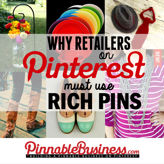Why Retailers Must Use Rich Pins